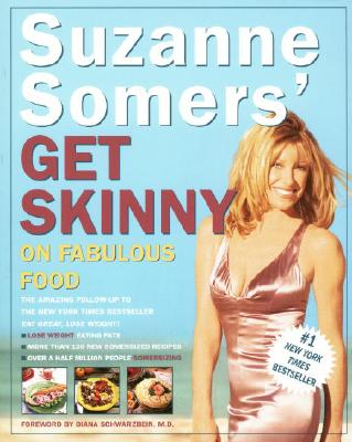Suzanne Somers' Get Skinny on Fabulous Food Cover Image