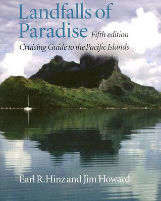 Landfalls of Paradise: Cruising Guide to the Pacific Islands (Latitude 20 Books) Cover Image