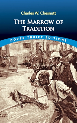 The Marrow of Tradition (Dover Thrift Editions) Cover Image