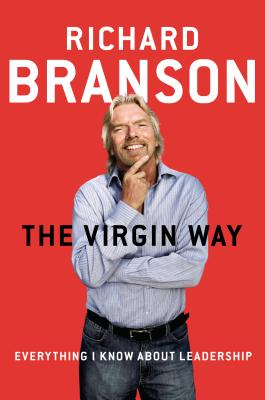 The Virgin Way: Everything I Know About Leadership Cover Image