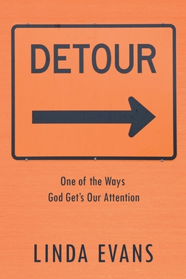 Detour: One of the Ways God Gets Our Attention Cover Image