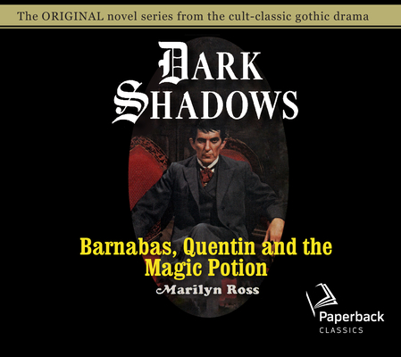 Barnabas, Quentin and the Magic Potion (Dark Shadows #25) Cover Image
