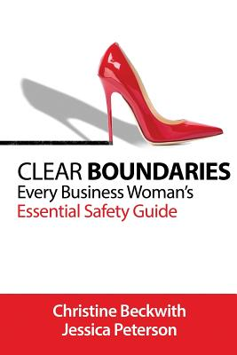 Clear Boundaries: Every Business Woman's Essential Safety Guide Cover Image