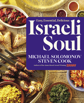 Israeli Soul: Easy, Essential, Delicious Cover Image
