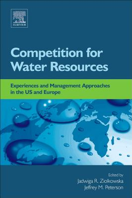 Competition for Water Resources: Experiences and Management Approaches in the Us and Europe Cover Image