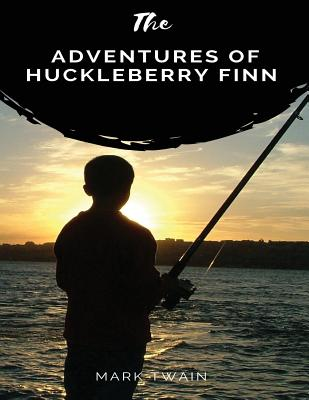 Adventures of Huckleberry Finn: (Large 8.5*11) Cover Image