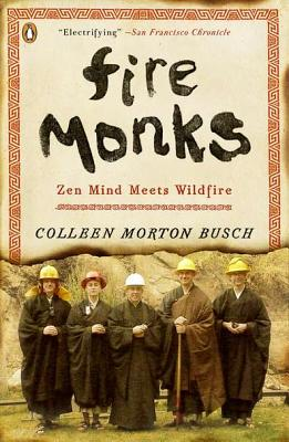 Fire Monks: Zen Mind Meets Wildfire Cover Image