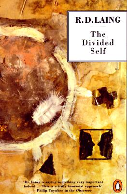 The Divided Self: An Existential Study in Sanity and Madness Cover Image