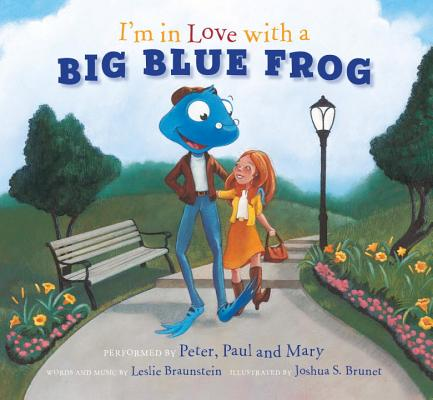 I'm in Love with a Big Blue Frog [With CD (Audio)] Cover