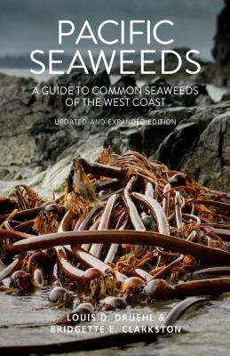 Pacific Seaweeds: Updated and Expanded Edition Cover Image
