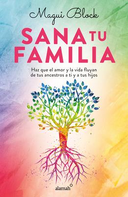 Sana tu familia / Heal your Family Cover Image