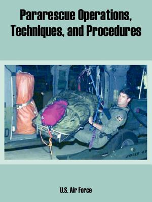 Pararescue Operations, Techniques, and Procedures Cover Image