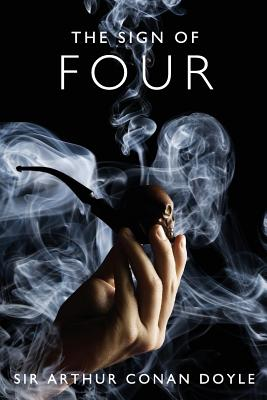 The Sign of Four: A Sherlock Holmes Mystery Cover Image
