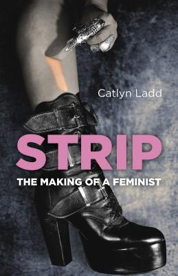 Strip: The Making of a Feminist Cover Image