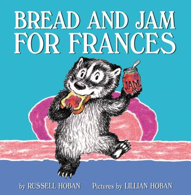 Bread and Jam for Frances Cover Image