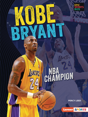 Kobe Bryant: NBA Champion Cover Image