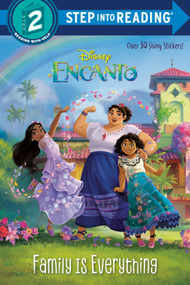 Family Is Everything (Disney Encanto) (Step into Reading) Cover Image
