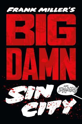 Frank Miller's Big Damn Sin City Cover