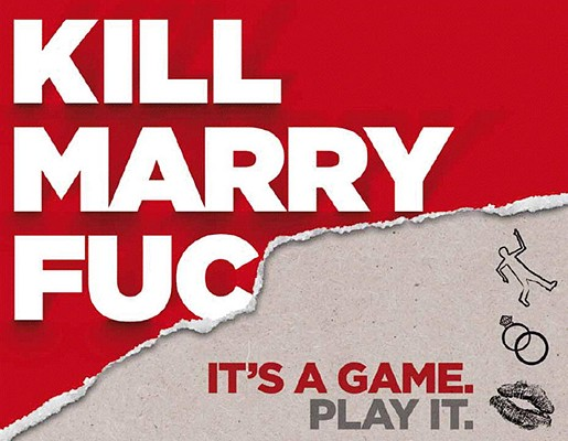 Kill, Marry, Fuc Cover