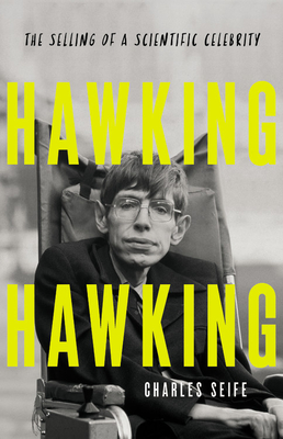 Hawking Hawking: The Selling of a Scientific Celebrity Cover Image