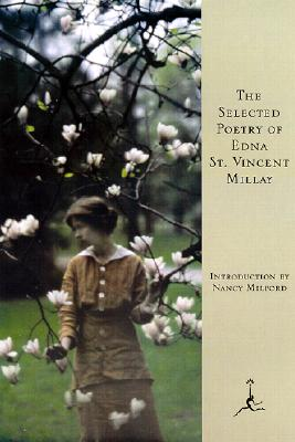 The Selected Poetry of Edna St. Vincent Millay Cover Image