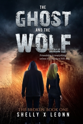 Cover for The Ghost and the Wolf (Broken #1)