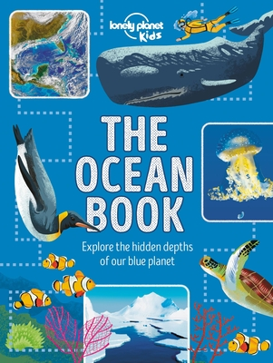 The Ocean Book: Explore the Hidden Depth of Our Blue Planet Cover Image