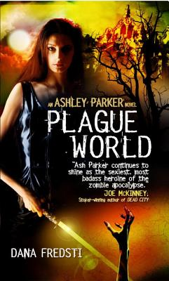 Cover for Plague World (Ashley Parker)