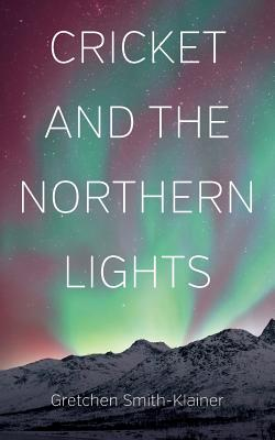 Cricket and the Northern Lights Cover Image