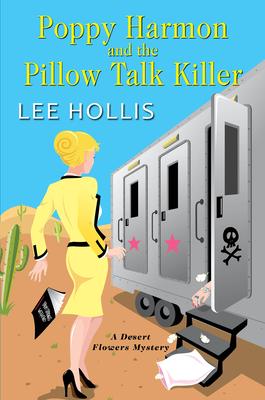 Poppy Harmon and the Pillow Talk Killer (A Desert Flowers Mystery #3) Cover Image