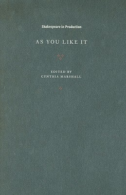 As You Like It (Shakespeare in Production) Cover Image