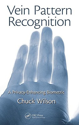 Vein Pattern Recognition: A Privacy-Enhancing Biometric cover