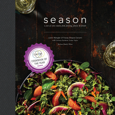 Season: Wine Country Food, Farming, & Friends Cover Image