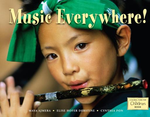 Music Everywhere! (Global Fund for Children Books) Cover Image