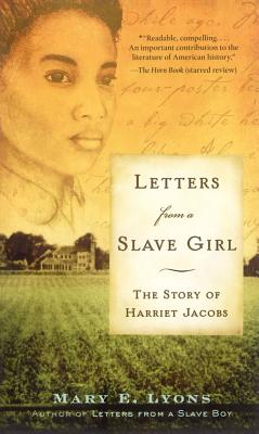 Letters from a Slave Girl: The Story of Harriet Jacobs Cover Image