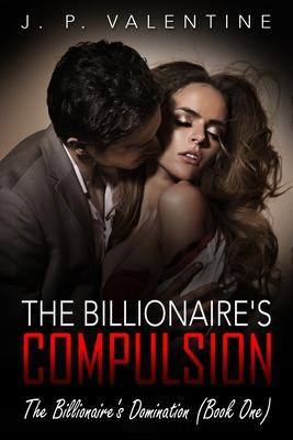 The Billionaire's Compulsion Cover Image