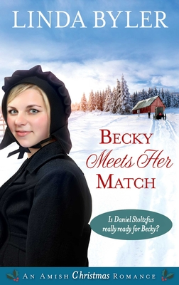 Becky Meets Her Match: An Amish Christmas Romance Cover Image