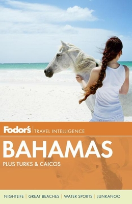 Fodor's Bahamas: plus Turks & Caicos Cover Image