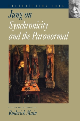 Jung on Synchronicity and the Paranormal (Encountering Jung) Cover Image