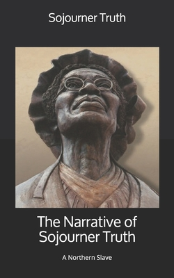 The Narrative of Sojourner Truth: A Northern Slave Cover Image