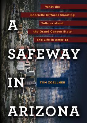 A Safeway in Arizona Cover