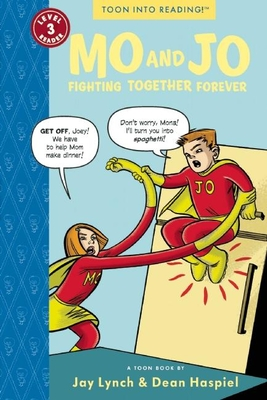 Mo and Jo Fighting Together Forever: Toon Level 3 Cover Image