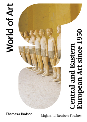 Central and Eastern European Art Since 1950 (World of Art) Cover Image