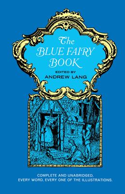 The Blue Fairy Book (Dover Children's Classics) Cover Image