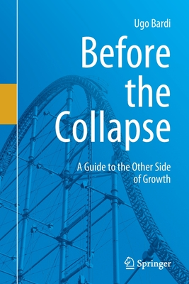 Before the Collapse: A Guide to the Other Side of Growth Cover Image