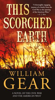 This Scorched Earth: A Novel of the Civil War and the American West Cover Image