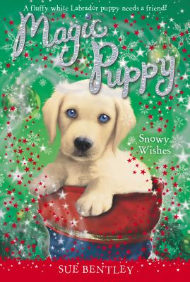 Snowy Wishes (Magic Puppy) Cover Image
