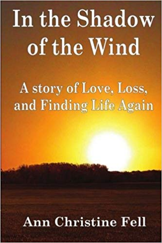 In the Shadow of the Wind: A Story of Love, Loss, and Finding Life Again Cover Image