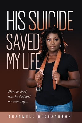 His Suicide Saved My Life Cover Image