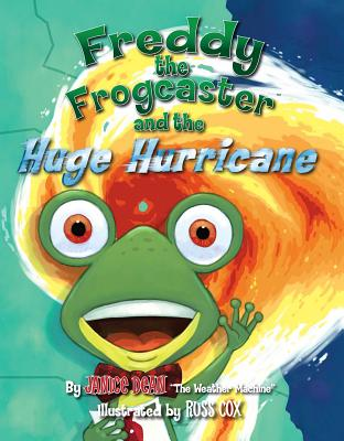 Freddy the Frogcaster and the Huge Hurricane Cover Image